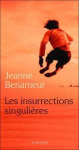 Les-Insurrections-singulières-Jeanne-Benameur-158x300